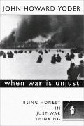When War Is Unjust Being Honest in Just-War Thinking