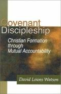 Covenant Discipleship: Christian Formation through Mutual Accountability