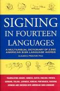 Signing in Fourteen Languages