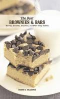 Best Brownies & Bars Chewies, Crumbles, Crunchies, and Other Cakey Cookies
