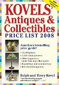 Kovels' Antiques and Collectibles Price List 2008