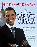 Hopes and Dreams The Story of Barack Obama