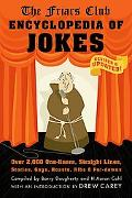 The Friars Club Encyclopedia of Jokes: Over 2,000 One-Liners, Straight Lines, Stories, Gags,...
