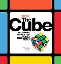 The Cube: The Ultimate Guide to the World's Best-selling Puzzle: Secrets, Stories, Solutions