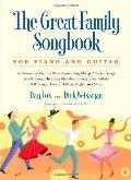 The Great Family Songbook: A Treasury of Favorite Show Tunes, Sing Alongs, Popular Songs, Ja...