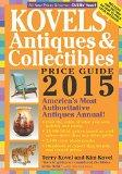 Kovels' Antiques and Collectibles Price Guide 2015: America's Most Authoritative Antiques An...
