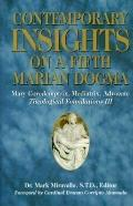 Contemporary Insights on a Fifth Marian Dogma: Mary Coredemptrix, Mediatrix, Advocate - Theo...