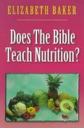 Does the Bible Teach Nutrition?