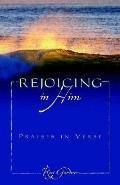 Rejoicing in Him