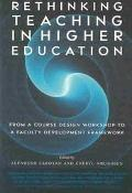 Rethinking Teaching in Higher Education From a Course Design Workshop to a Faculty Developme...