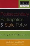 Postsecondary Participation and State Policy Meeting the Future Demand