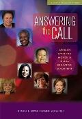 Answering the Call: African American Women in Higher Education Leadership (Journeys to Leade...