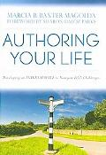 Authoring Your Life: Developing an Internal Voice to Navigate Life's Challenges