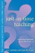 Just in Time Teaching: Across the Disciplines, and Across the Academy (New Pedagogies and Pr...