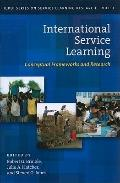 International Service Learning : Conceptual Frameworks and Research