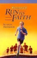 Stuart's Run to Faith