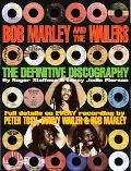 Bob Marley And the Wailers The Definitive Discography