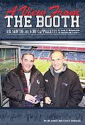 A View from the Booth: Gil Santos and Gino Cappelletti-25 Years of Broadcasting the New Engl...