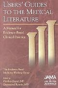 Users' Guides to the Medical Literature A Manual for Evidence-Based Clinical Practice