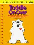 Toddle on over Developing Infant & Toddler Literature Programs