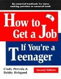 How to Get a Job If You're a Teenager