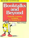 Booktalks and Beyond Thematic Activities for Grades K-6