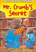 Mr. Crumb's Secret A Fribble Mouse Library Mystery