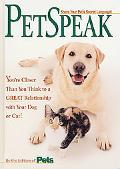 Petspeak: Communication Breakthroughs for Closer Companionship with You - Pets: Part of the ...