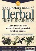 Doctors Book of Herbal Home Remedies: Cure Yourself with Nature's Most Powerful Healing Agents