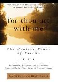 For Thou Art with Me: The Healing Power of Psalms