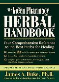 Green Pharmacy Herbal Handbook Your Comprehensive Reference to the Best Herbs for Healing