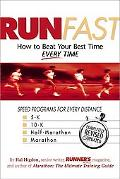 Run Fast How to Beat Your Best Time Every Time