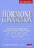 Hormone Connection Revolutionary Discoveries Linking Hormones and Women's Health Problems