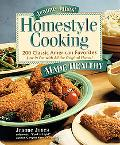 Jeanne Jones' Homestyle Cooking Made Healthy 200 Classic American Favorites  Low in Fat With...