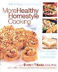 More Healthy Homestyle Cooking Family Favorites You'll Make Again and Again