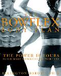 Bowflex Body Plan The Power Is Yours Build More Muscle Lose More Fat