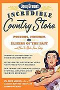 Joey Green's Incredible Country Store Potions, Notions, and Elixirs of the Past--And How to ...