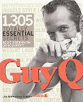 Guy Q 1305 Totally Essential Secrets You Either Know, or You Don't
