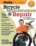 Bicycling Guide to Complete Bicycle Maintenance & Repair For Road & Mountain Bikes