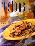 Fusions: A New Look at Australian Cooking - Martin Webb - Hardcover