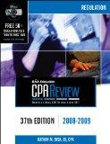Bisk CPA Review: Regulation - 37th Edition 2008-2009 (Comprehensive CPA Exam Review Regulati...