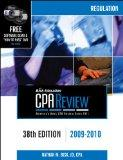 Bisk CPA Review: Regulation - 38th Edition 2009-2010 (Comprehensive CPA Exam Review Regulation)