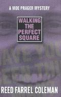 Walking the Perfect Square A Novel