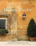 Italian Rustic: How to Bring Tuscan Charm into Your Home