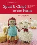 Spud and Chloe at the Farm (Knit & Read Book)