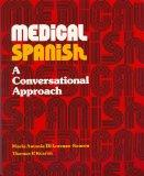 Medical Spanish CDs, text, & listener's guide (Spanish Edition)