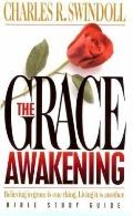 Grace Awakening Devotional: A Thirty Day Walk in the Freedom of Grace