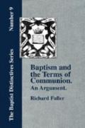 Baptism and the Terms of Communion An Argument