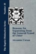 Reasons for Separating from the Presbyterian General Synod of Ulster