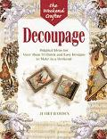 Decoupage Original Ideas for More Than 50 Quick and Easy Designs